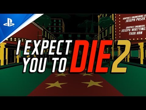 I Expect You To Die 2 - Launch Date Announcement Trailer   PS VR