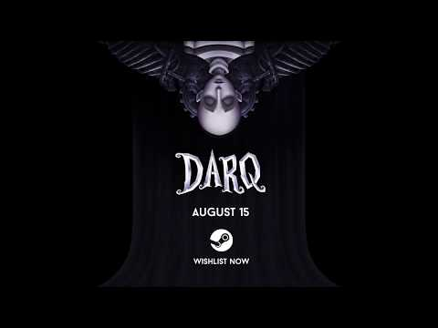 DARQ - Release Announcement Trailer