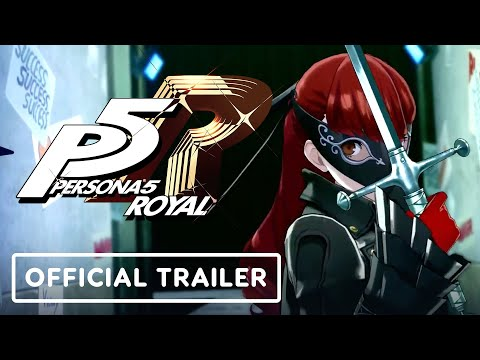 Persona 5 Royal - Official Trailer