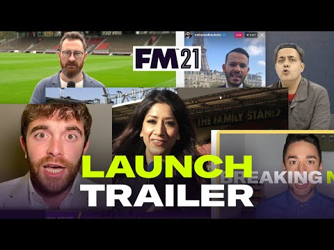 Football Manager 2021 | Launch Trailer | #FM21 Out Now