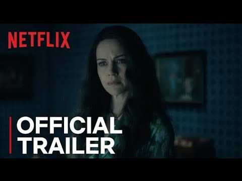 The Haunting Of Hill House Official Trailer (2018) Netflix [HD]