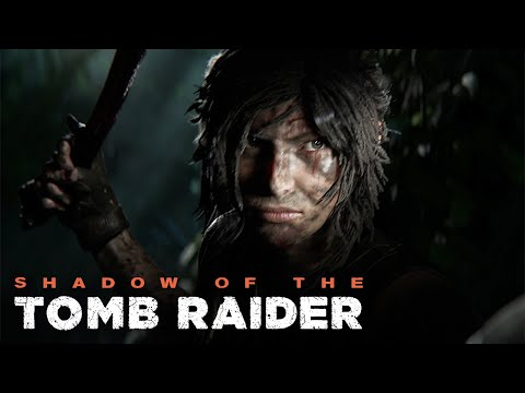Shadow Of The Tomb Raider - Official Trailer