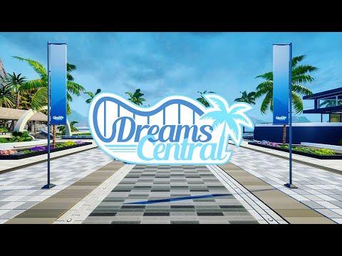 Dreams Central - Announcement Trailer