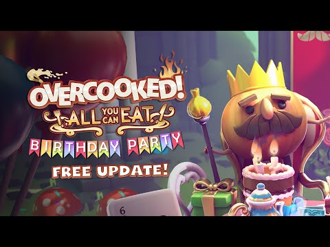 Overcooked! All You Can Eat - Birthday Party (Free Update Out Now!)