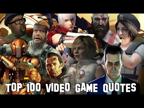 Top 100 Video Game Quotes
