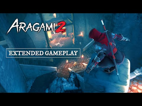Aragami 2 - Extended Gameplay
