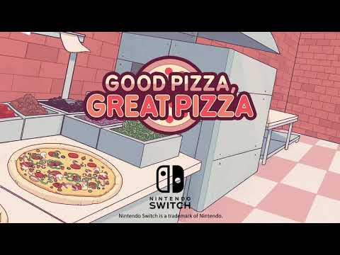 Good Pizza, Great Pizza | Nintendo Switch Trailer