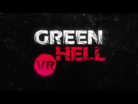 Green Hell VR Official Teaser - PCVR
