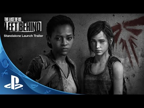 The Last of Us: Left Behind Standalone - Launch Trailer | PS4 & PS3