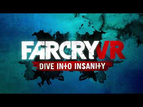 Far Cry VR: Dive into Insanity - Official Trailer