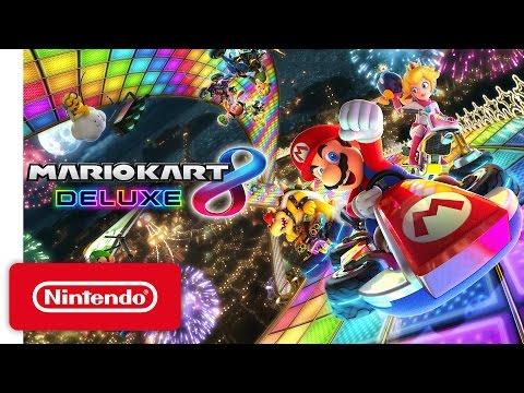 Mario Kart 8 Deluxe - Nintendo Switch Presentation 2017 Trailer