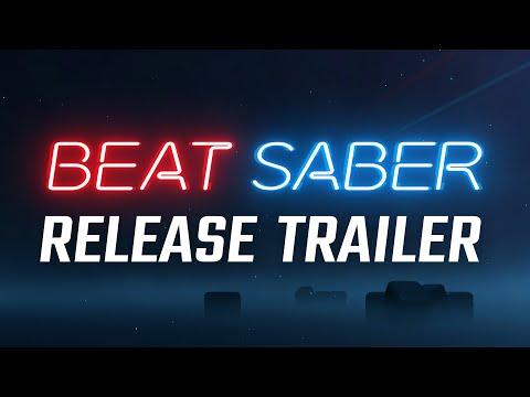 Beat Saber Release Trailer